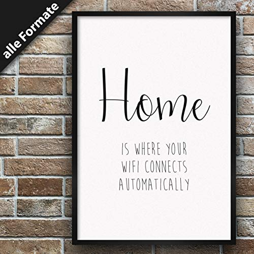 Papierschmiede Spruch-Poster | Stilvollle Wanddeko für den Bilderrahmen | DIN A4 (21x30 cm) | Home is Where Your WiFi Connects Automatically
