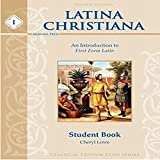 Latina Christiana Student Book I (3rd Edition)