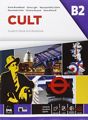 Cult B2. Student's book and Workbook. Per le Scuole superiori. Con espansione online [Lingua inglese]
