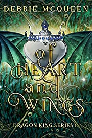 Of Heart and Wings (Dragon King Series Book 1)