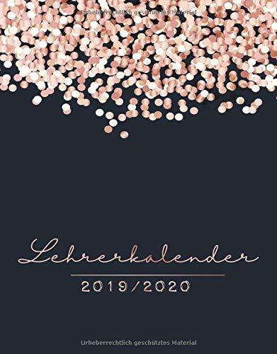 Lehrerkalender 2019/2020: Schulplaner 2019 2020 für die Unterrichtsvorbereitung - Planer ideal als Lehrer Geschenk für Lehrerinnen und Lehrer für das ... 2019/2020 und Lehrer Kalender 2019-2020