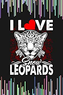 I Love Snow Leopards 2: 110 Lined Pages for a Dream Diary or Journaling, with Matte Cover Art for Women and Leopard Lovers