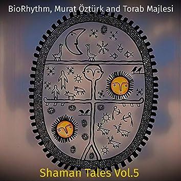 Shaman Tales Vol.5
