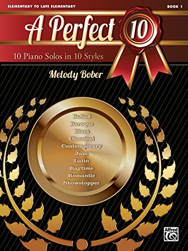 A Perfect 10, Bk 1: 10 Piano Solos in 10 Styles