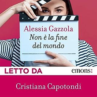 Non è la fine del mondo                   Di:                                                                                                                                 Alessia Gazzola                               Letto da:                                                                                                                                 Cristiana Capotondi                      Durata:  5 ore e 47 min     305 recensioni     Totali 4,1