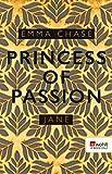 Princess of Passion – Jane (Die Prince-of-Passion-Reihe 99)
