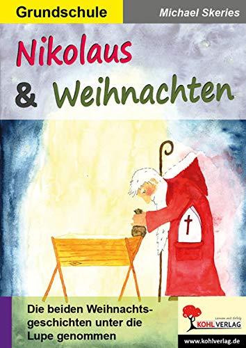 Nikolaus & Weihnachten: Die beiden Weihnachtsgeschichten unter die Lupe genommen