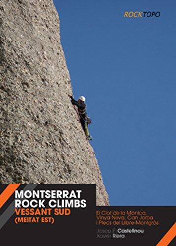 Montserrat Rock Climbs: Vessant Sud (meitat est) (Altres natura)