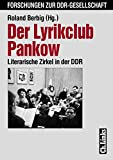 Der Lyrikclub Pankow. Literarische Zirkel in der DDR