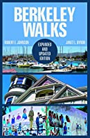 Berkeley Walks: Expanded and Updated Edition