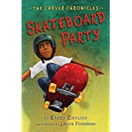 Skateboard Party: The Carver Chronicles, Book Two (2)