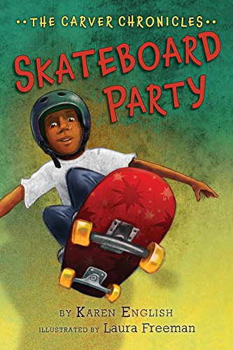 Skateboard Party, Volume 2: The Carver Chronicles, Book Two