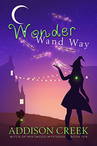 Wonder Wand Way (Witch of Mintwood Book 10) (English Edition)