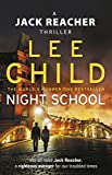 Night School - (Jack Reacher 21) - Bantam - 06/04/2017