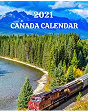 2021 Canada Calendar: Monday-Sunday Monthly 2021 Calendar Book with Images of Canada