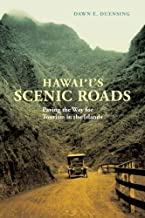 Hawai'i's Scenic Roads: Paving the Way for Tourism in the Islands