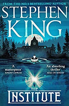 [Stephen King]のThe Institute (English Edition)