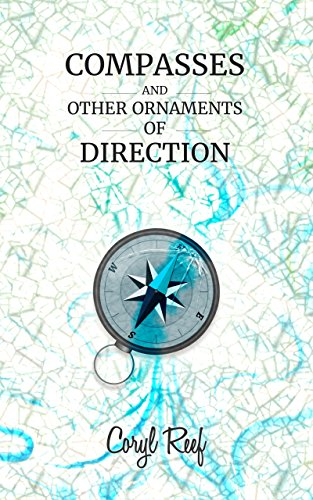 Compasses and Other Ornaments of Direction