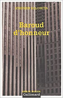 Baroud D Honneur (Serie Noire 2) (English and French Edition)