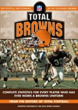 Total Browns: The Official Encyclopedia of the Cleveland Browns