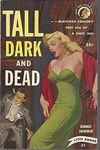 Tall Dark and Dead