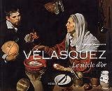 Vélasquez, le siècle d'or - Nouvelle édition
