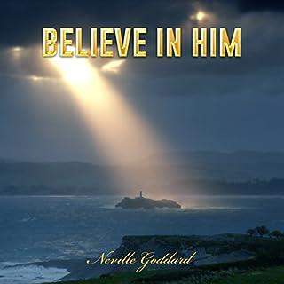 Believe in Him audiobook cover art