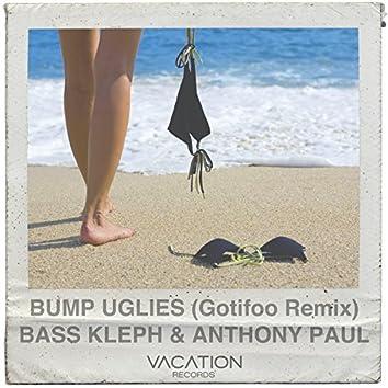 Bump Uglies (GOTIFOO's Idol Rage Mix)