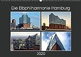 Die Elbphilharmonie Hamburg (Wandkalender 2020 DIN A2 quer)