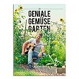 Der Geniale Gemüsegarten: Gärtnern anno 2016