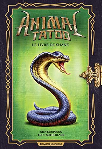 Animal Tatoo hors série, Tome 02: Le livre de Shane