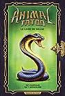 Animal Tatoo - HS, tome 2 : Le livre de Shane par Sutherland