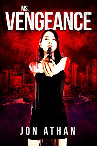 Ms. Vengeance by Jon Athan ebook deal