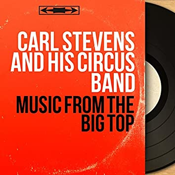 Music from the Big Top (Mono Version)