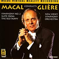 Macal Conducts Gli猫re: Symphony No. 2, The Red Poppy (1996-01-23)