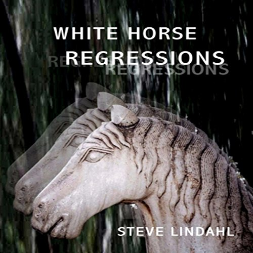 White Horse Regressions audiobook cover art