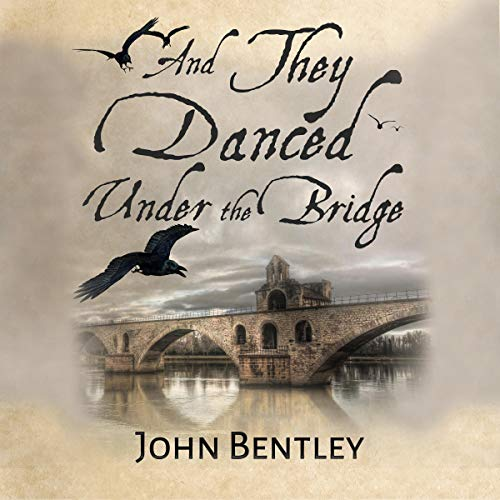 And They Danced Under the Bridge audiobook cover art