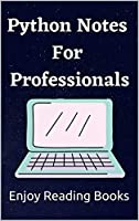 Python Notes For Professionals Front Cover