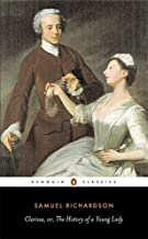 Clarissa: Or the History of a Young Lady (Penguin Classics)
