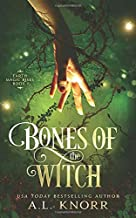 Bones of the Witch: A Young Adult Fae Fantasy (Earth Magic Rises)