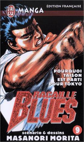 Racaille Blues, tome 9 : Pourquoi Taison est parti pour Tokyo