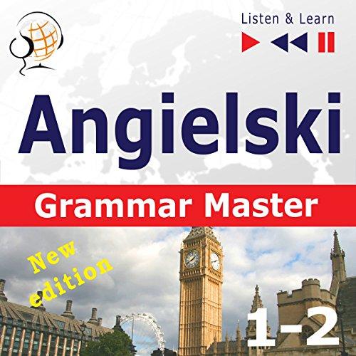 Angielski - Grammar Master - New Edition: Grammar Tenses + Grammar Practice - Poziom średnio zaawansowany / zaawansowany B1-C1 (Słuchaj & Ucz się) audiobook cover art