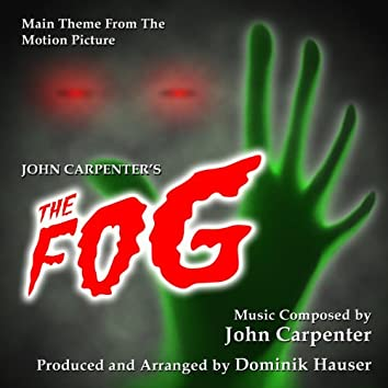 The Fog - Theme from the 1979 Motion Picture (feat. Dominik Hauser)