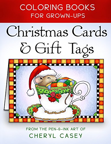 Christmas Cards & Gift Tags: Coloring Books for Grownups, Adults (Wingfeather Coloring Books) (Volume 3)