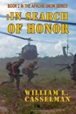 In Search Of Honor: Book 2 of the Apache Snow Series (Volume 2)