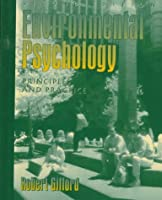 Environmental Psychology: Principles and Practice