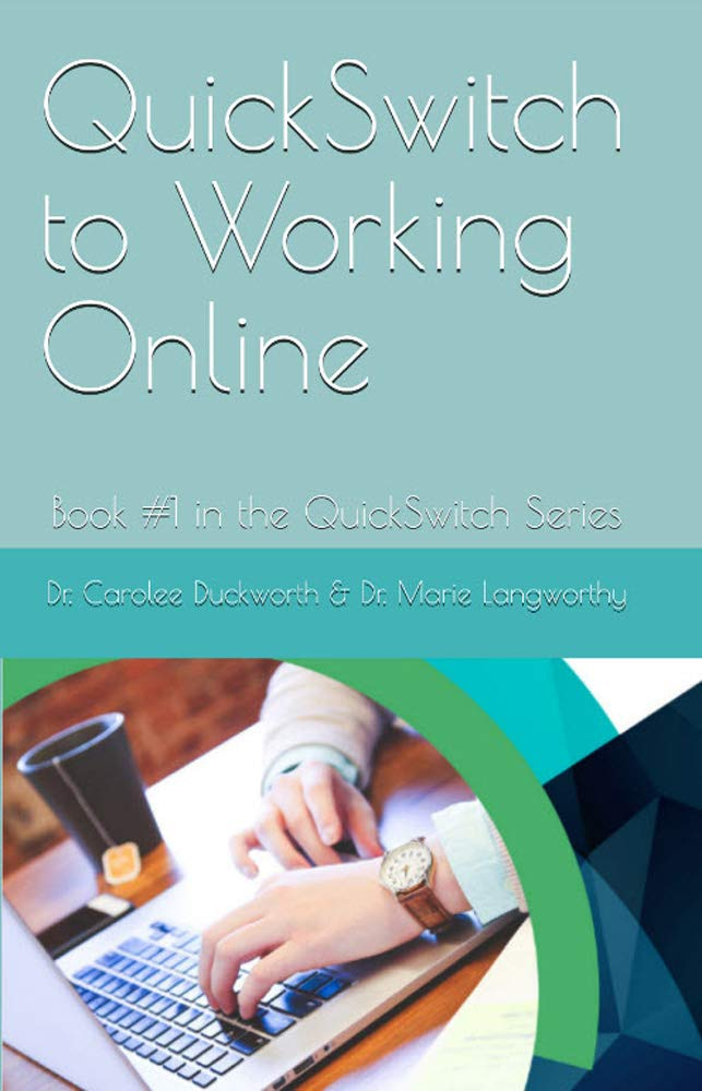 QuickSwitch to Working Online: Book #1 in the QuickSwitch Series