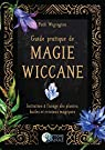 Guide pratique de magie wiccane par Wigington