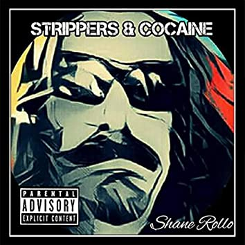 Strippers & Cocaine