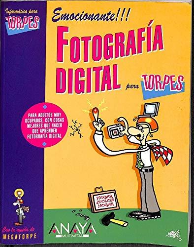 Fotografia digital para torpes (Anaya Multimedia)
